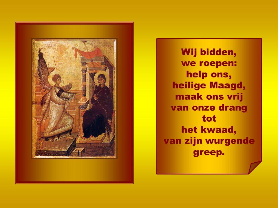 help ons, heilige Maagd, maak ons vrij