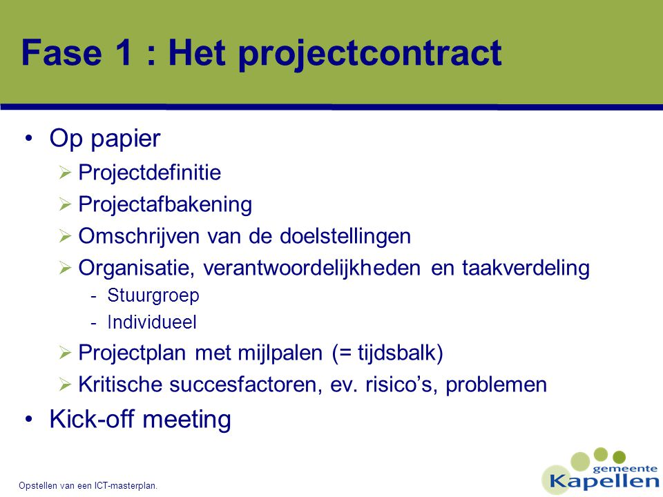 Fase 1 : Het projectcontract