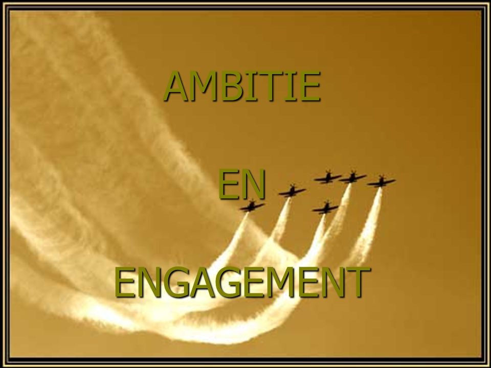 AMBITIE EN ENGAGEMENT