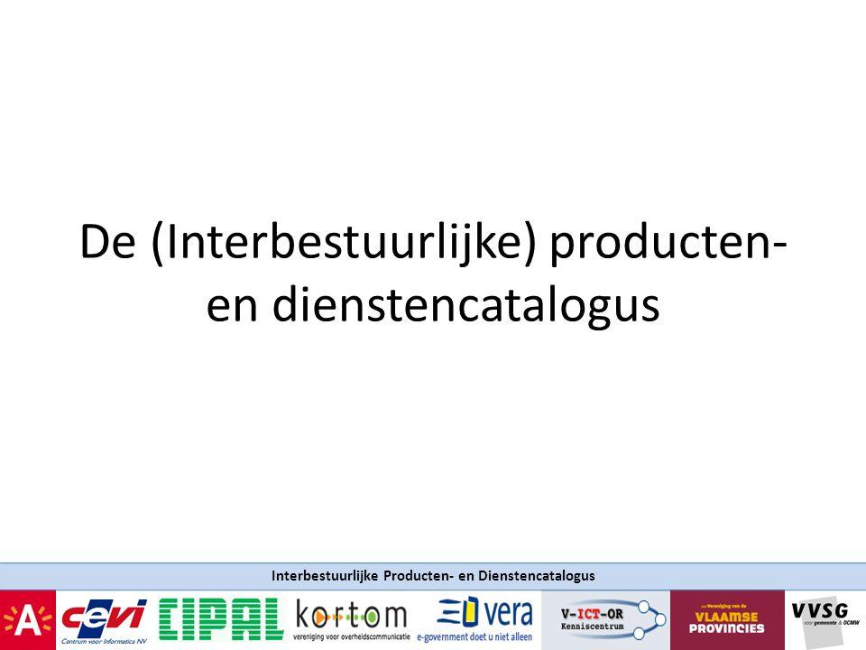 De (Interbestuurlijke) producten- en dienstencatalogus