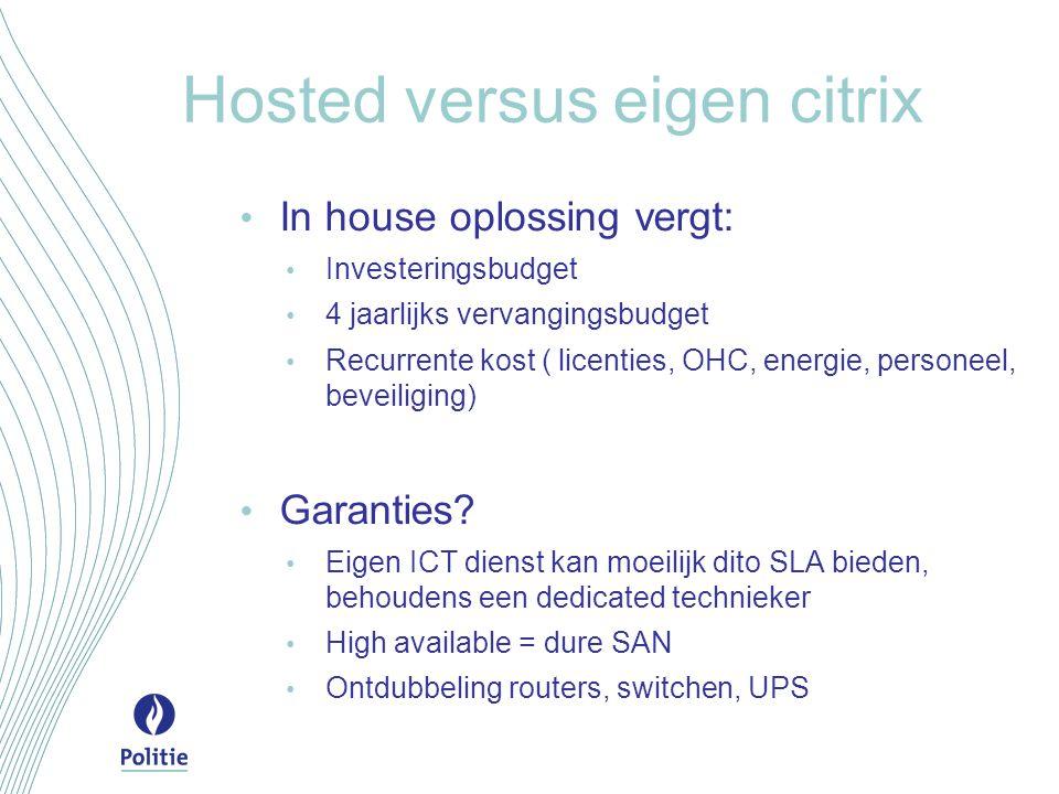 Hosted versus eigen citrix