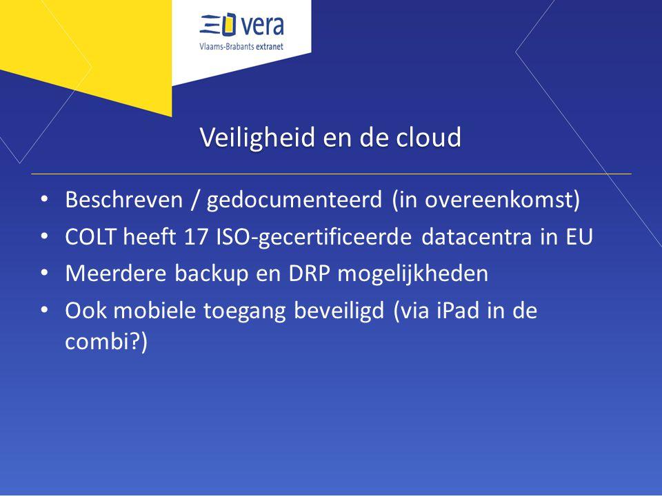 Veiligheid en de cloud Beschreven / gedocumenteerd (in overeenkomst)