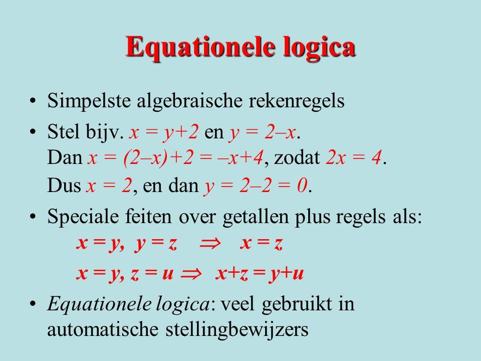 Equationele logica Simpelste algebraische rekenregels
