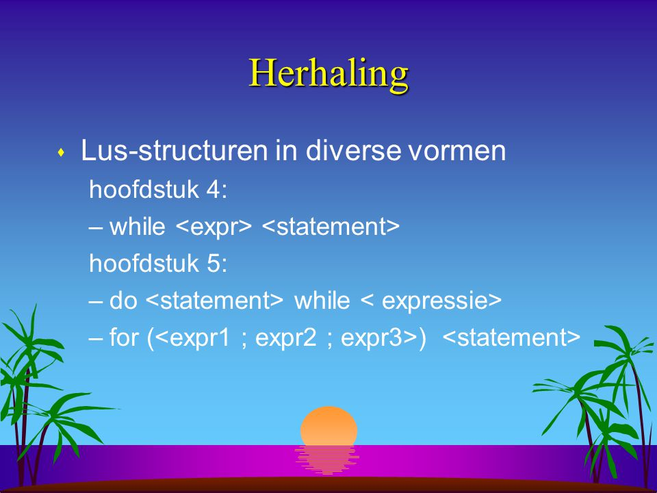 Herhaling Lus-structuren in diverse vormen hoofdstuk 4: