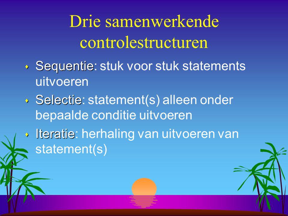 Drie samenwerkende controlestructuren