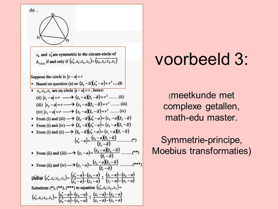 voorbeeld 3: (meetkunde met complexe getallen, math-edu master