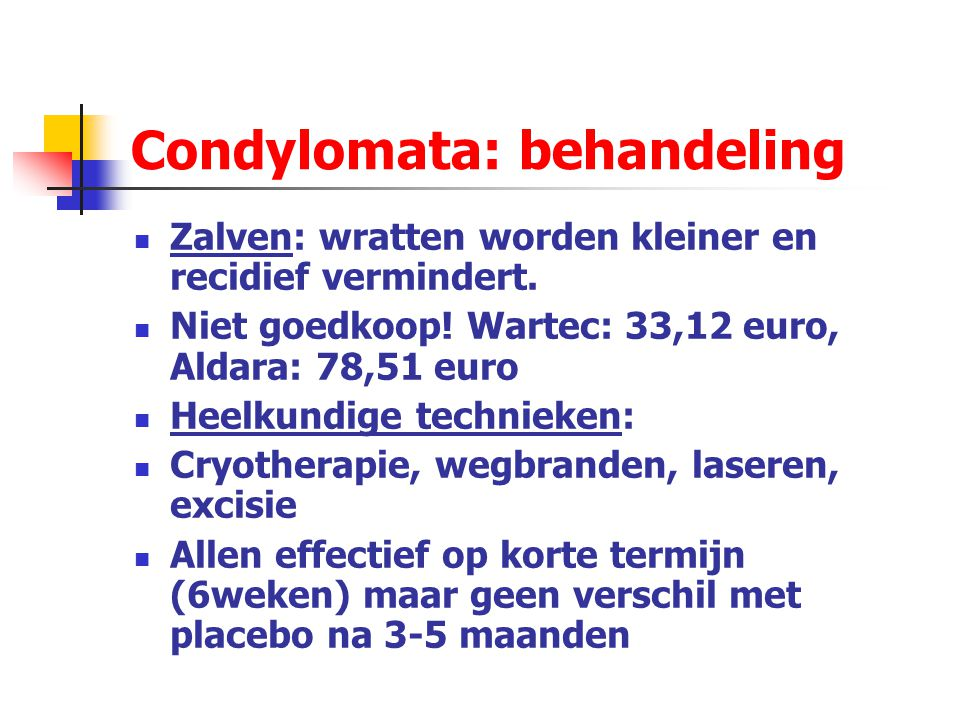 Condylomata: behandeling