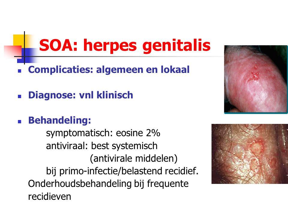 SOA: herpes genitalis Complicaties: algemeen en lokaal