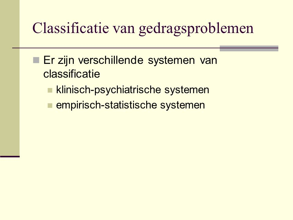 Classificatie van gedragsproblemen