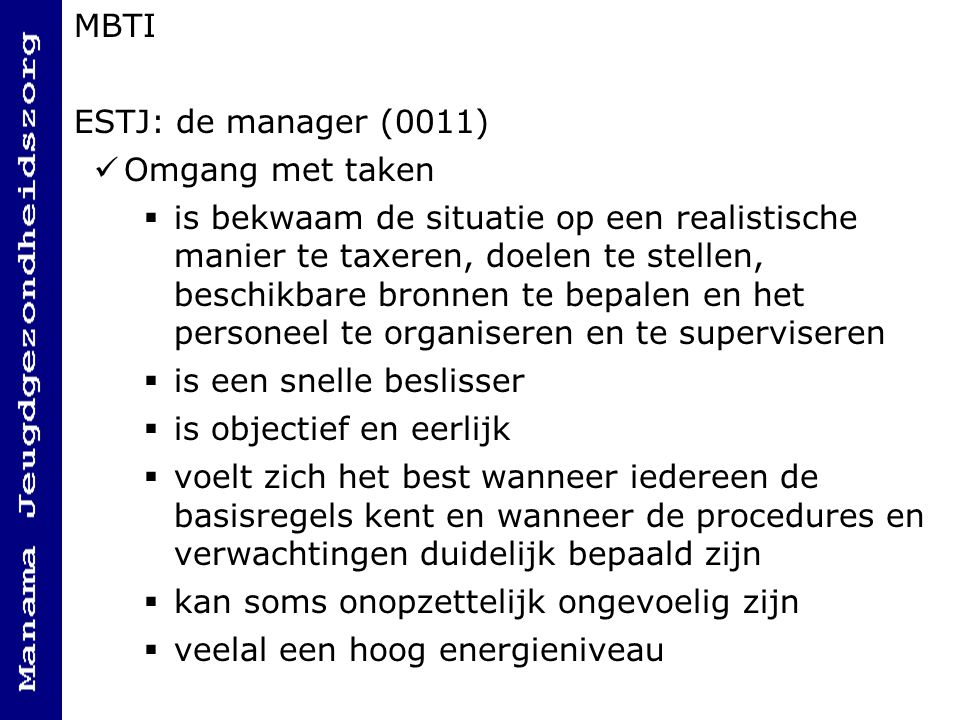 MBTI ESTJ: de manager (0011) Omgang met taken.