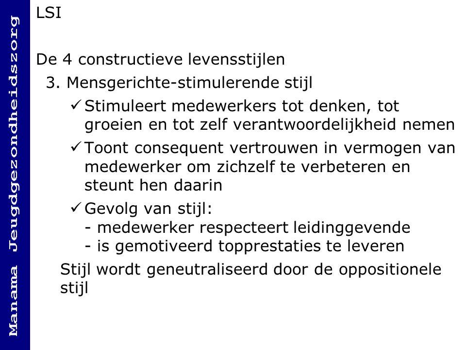 LSI De 4 constructieve levensstijlen. 3. Mensgerichte-stimulerende stijl.