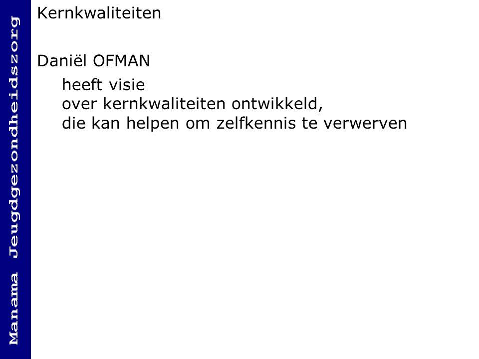 Kernkwaliteiten Daniël OFMAN.