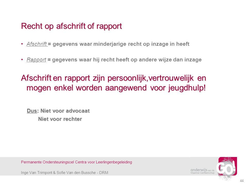 Recht op afschrift of rapport