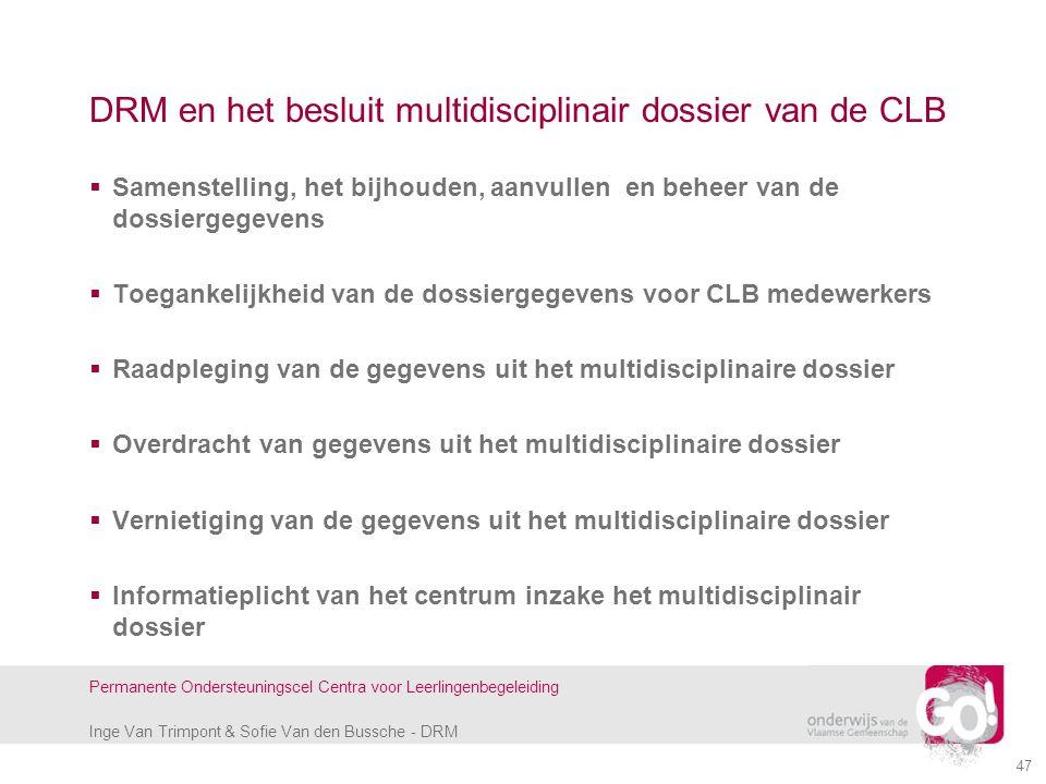 DRM en het besluit multidisciplinair dossier van de CLB