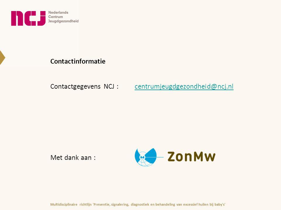 Contactgegevens NCJ : centrumjeugdgezondheid@ncj.nl Met dank aan :