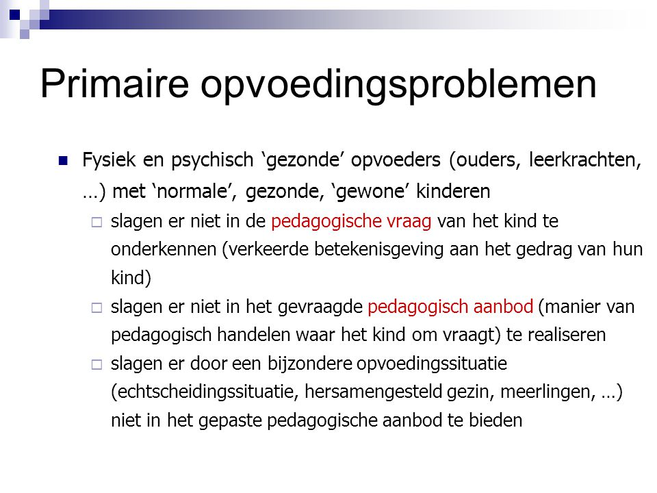 Primaire opvoedingsproblemen