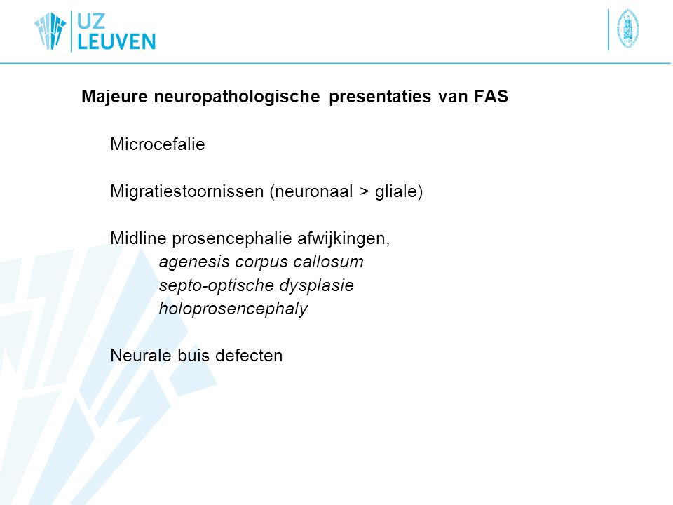 Microcefalie Majeure neuropathologische presentaties van FAS