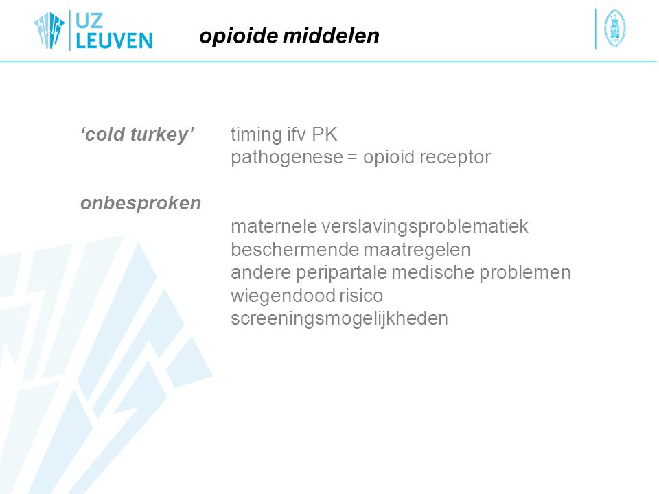 opioide middelen 'cold turkey' timing ifv PK