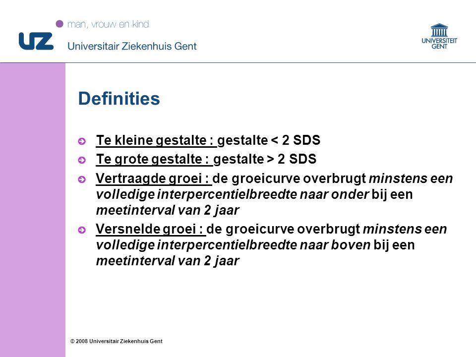 Definities Te kleine gestalte : gestalte < 2 SDS