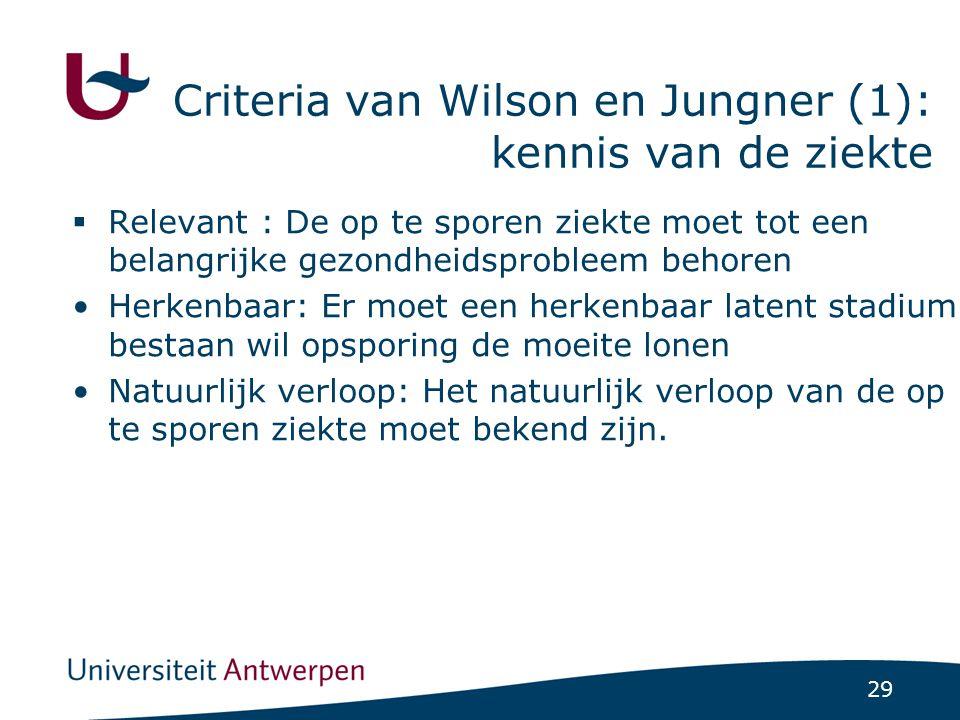 Criteria van Wilson en Jungner (1): kennis van de ziekte