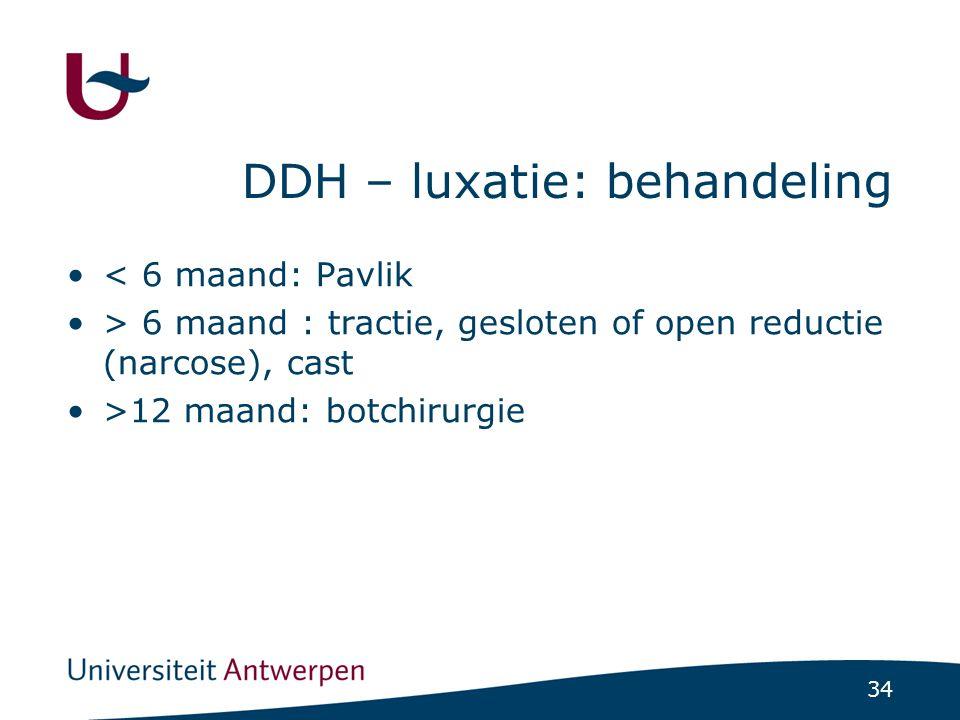 DDH – luxatie: behandeling