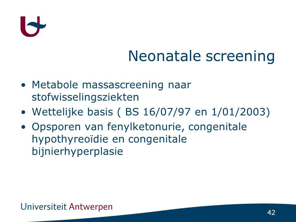 Neonatale screening Metabole massascreening naar stofwisselingsziekten