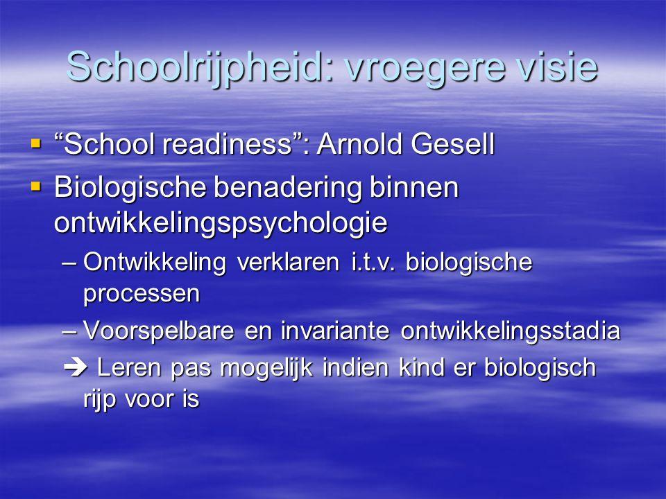 Schoolrijpheid: vroegere visie
