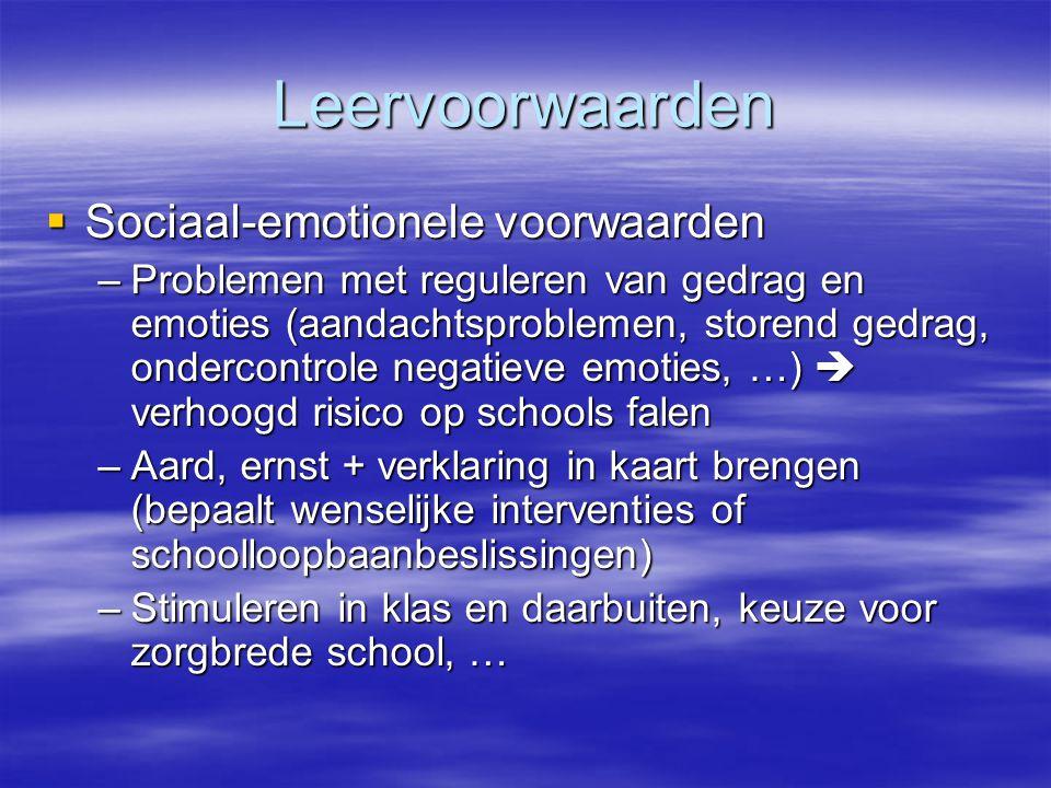 Leervoorwaarden Sociaal-emotionele voorwaarden