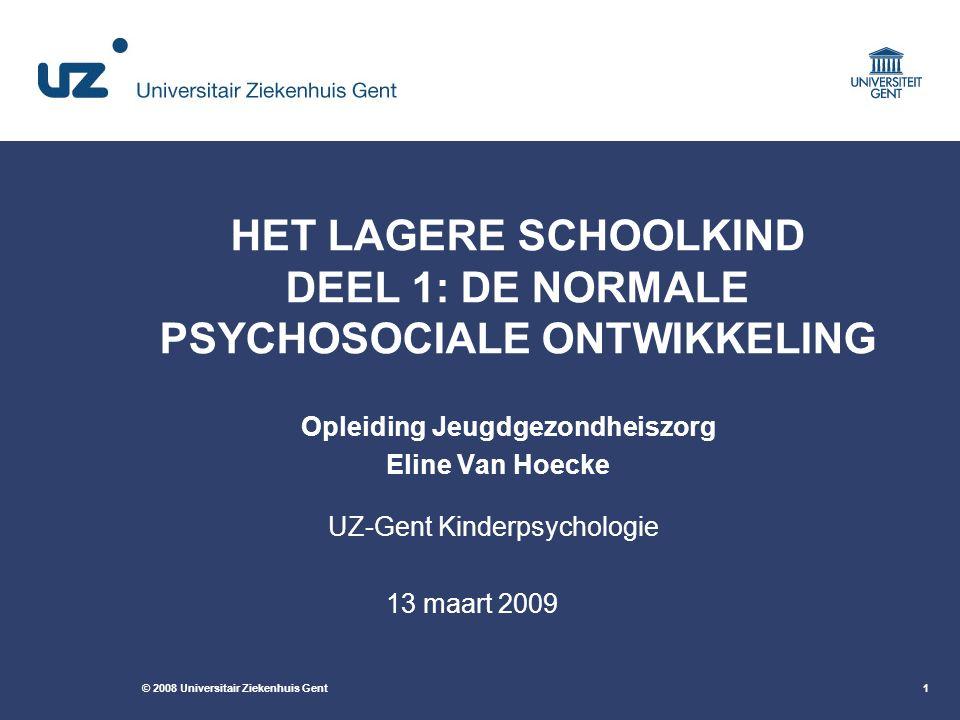 HET LAGERE SCHOOLKIND DEEL 1: DE NORMALE PSYCHOSOCIALE ONTWIKKELING