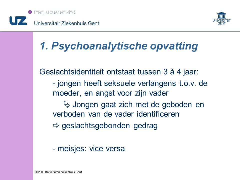1. Psychoanalytische opvatting