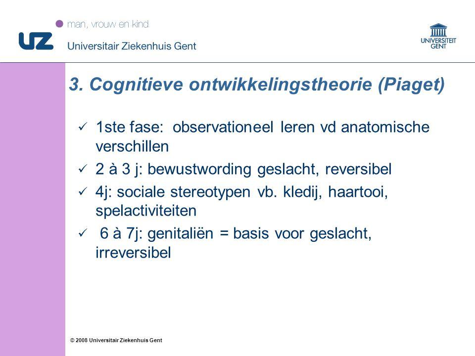 3. Cognitieve ontwikkelingstheorie (Piaget)