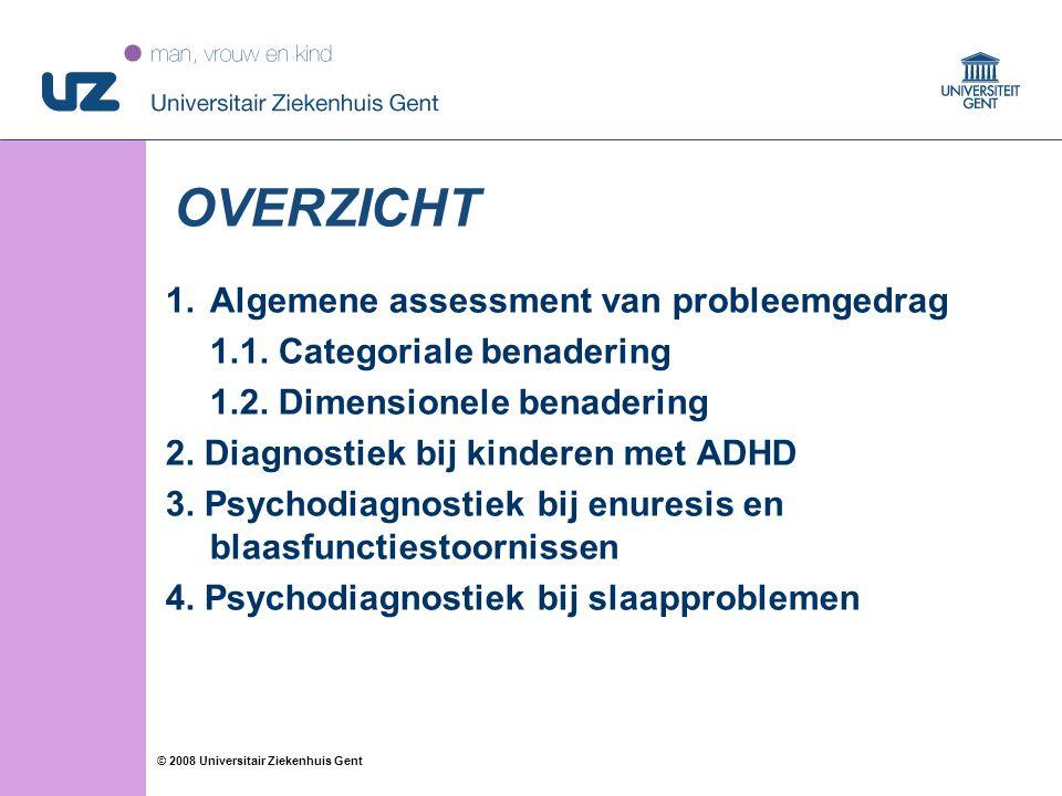 OVERZICHT Algemene assessment van probleemgedrag