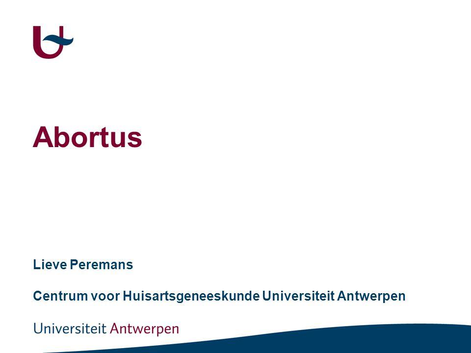 Lieve Peremans Centrum voor Huisartsgeneeskunde Universiteit Antwerpen