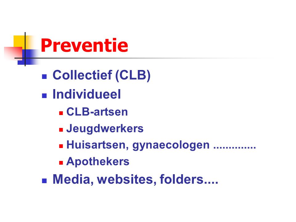 Preventie Collectief (CLB) Individueel Media, websites, folders....