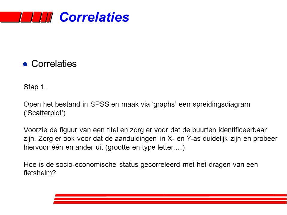Correlaties Correlaties Stap 1.
