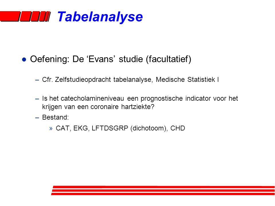 Tabelanalyse Oefening: De 'Evans' studie (facultatief)