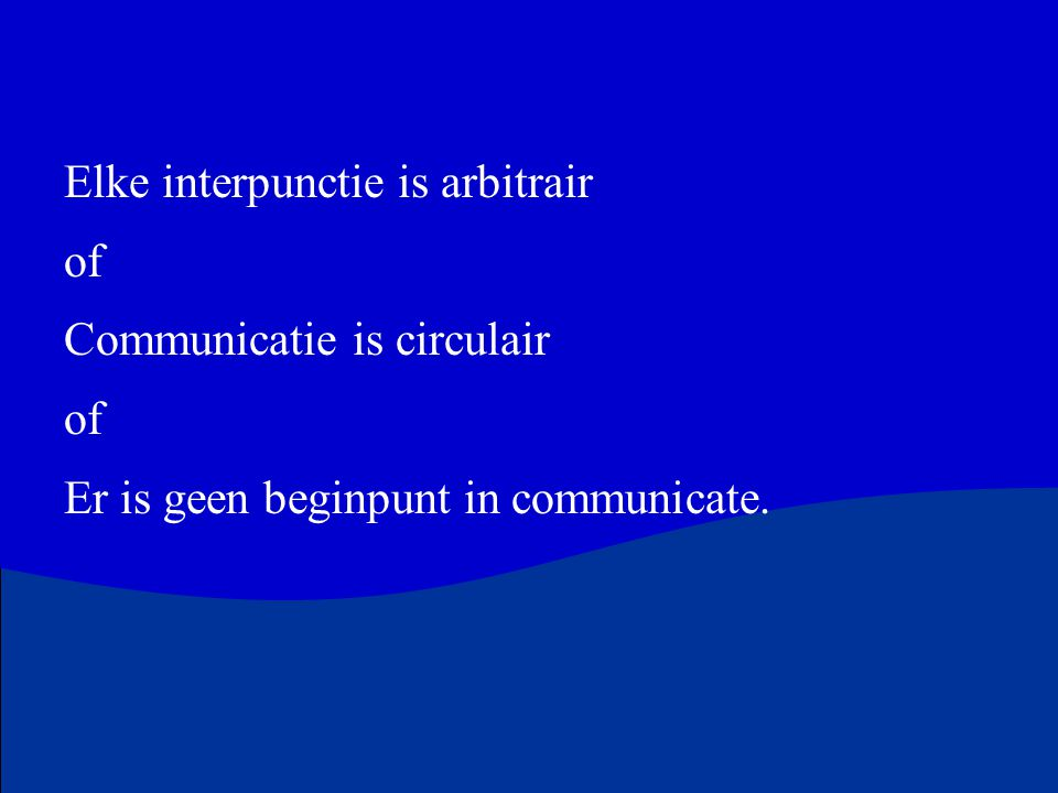 Elke interpunctie is arbitrair