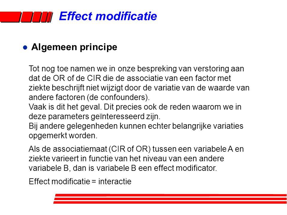 Effect modificatie Algemeen principe