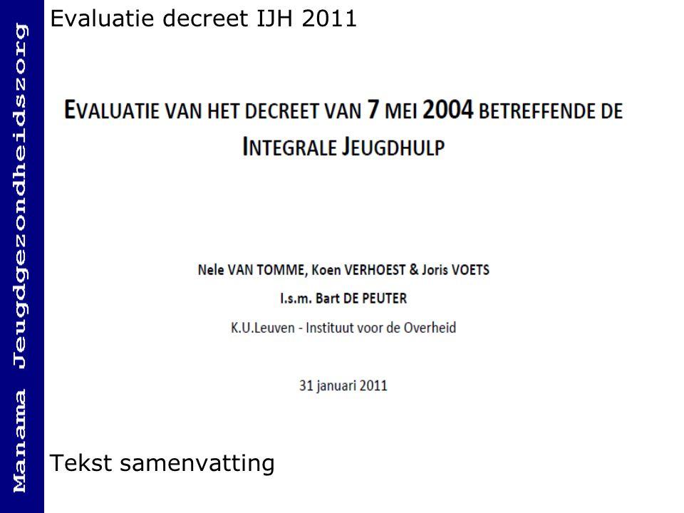 Evaluatie decreet IJH 2011 Tekst samenvatting