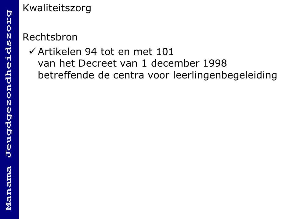 Kwaliteitszorg Rechtsbron.
