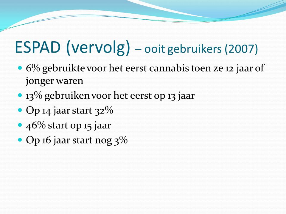 ESPAD (vervolg) – ooit gebruikers (2007)