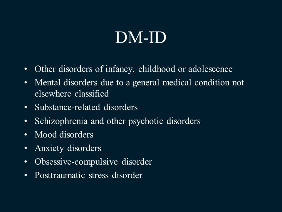 DM-ID Other disorders of infancy, childhood or adolescence