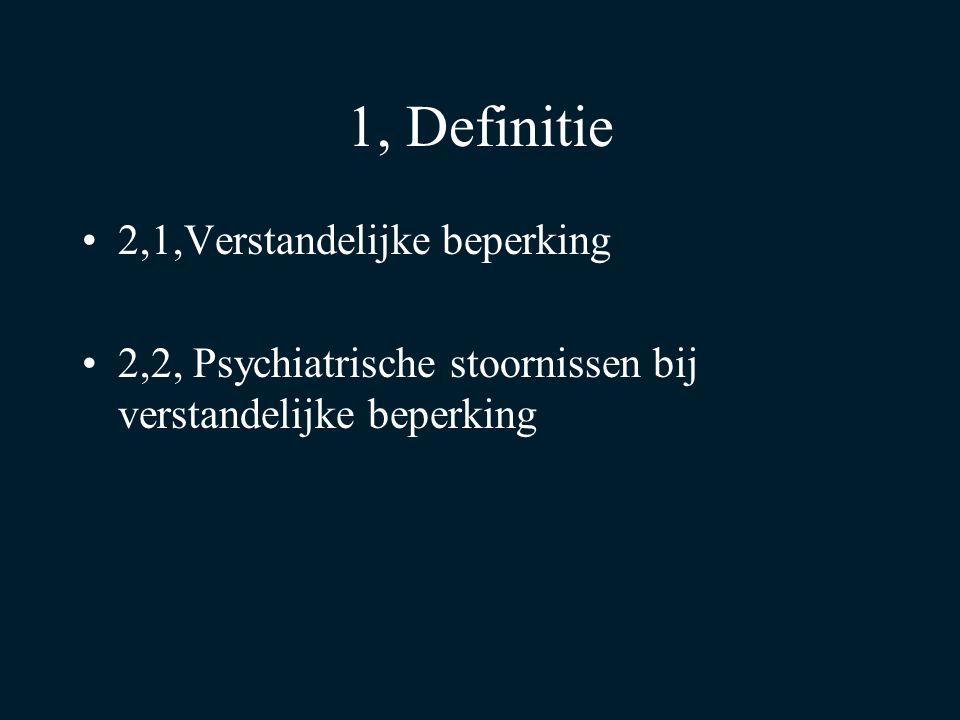 1, Definitie 2,1,Verstandelijke beperking