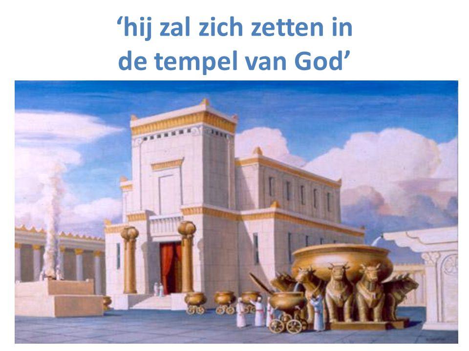 'hij zal zich zetten in de tempel van God'