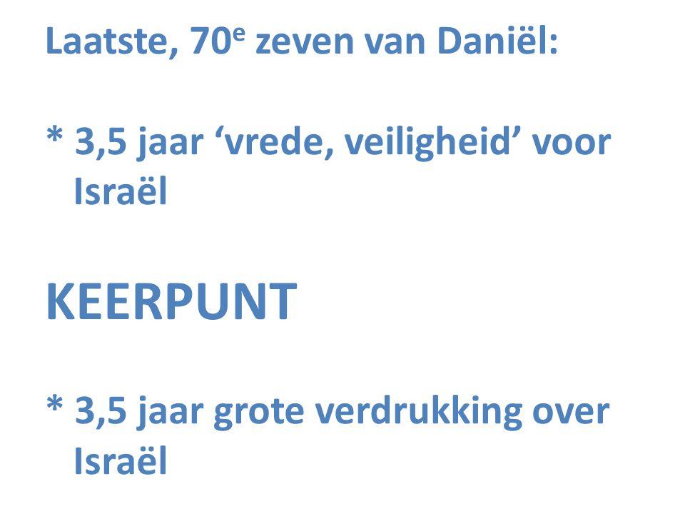 Laatste, 70e zeven van Daniël: