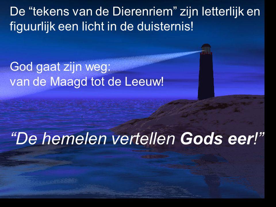 De hemelen vertellen Gods eer!