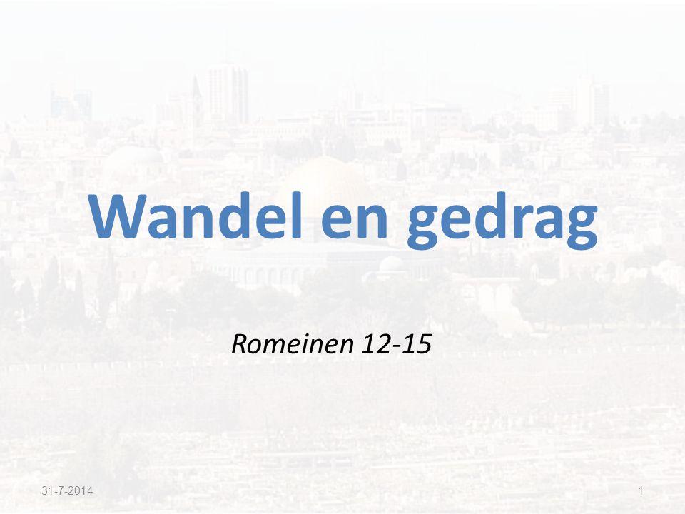 Wandel en gedrag Romeinen 12-15 4-4-2017