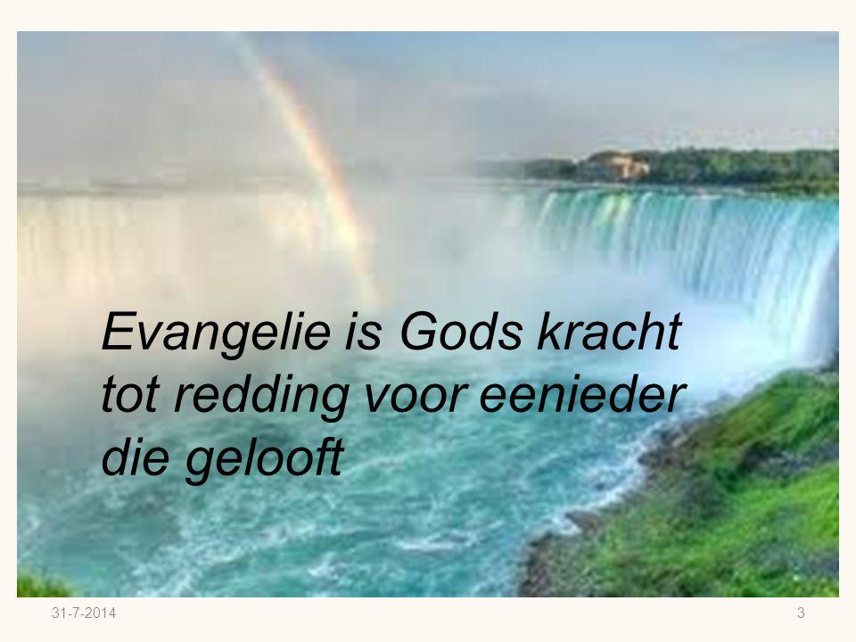 Evangelie is Gods kracht tot redding voor eenieder die gelooft