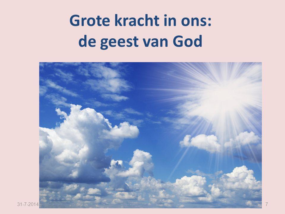 Grote kracht in ons: de geest van God