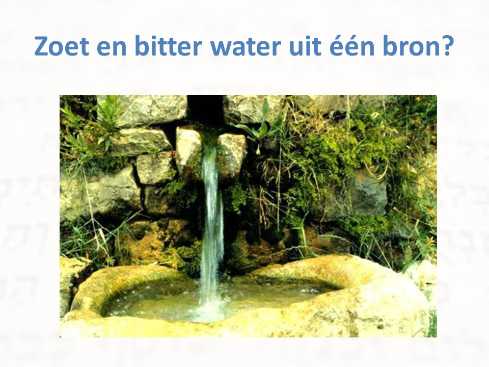 Zoet en bitter water uit één bron